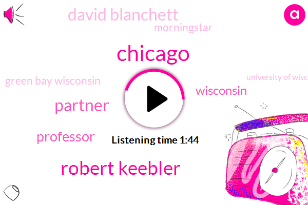 Chicago,Robert Keebler,Partner,Professor,Wisconsin,David Blanchett,Morningstar,Green Bay Wisconsin,University Of Wisconsin,Investment Professional,IRA,Ten Percent,Twopercent