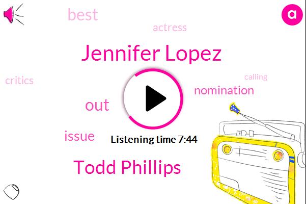 Jennifer Lopez,Todd Phillips