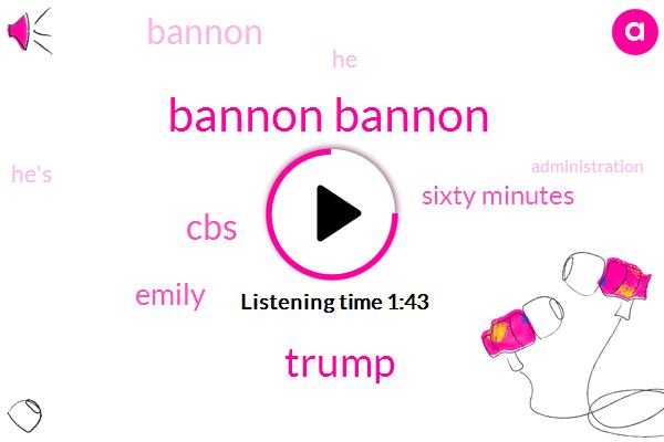 Bannon Bannon,CBS,Donald Trump,Emily,Sixty Minutes