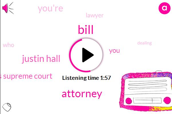 Bill,Attorney,Justin Hall,Kansas Supreme Court