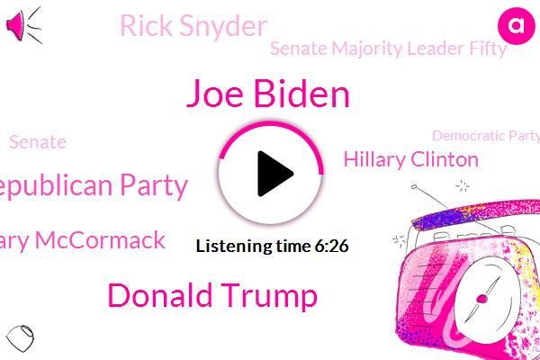 Joe Biden,Donald Trump,Michigan,Republican Party,Bridget Mary Mccormack,Hillary Clinton,Rick Snyder,Senate Majority Leader Fifty,Senate,Democratic Party,Joe Schwarz,Peters,Supreme Court,President Trump,Vision Supreme Court,Covid,Whitman,Bridget Mary,Mary Kelly