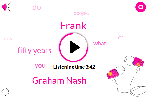 Frank,Wnyc,Graham Nash,Fifty Years