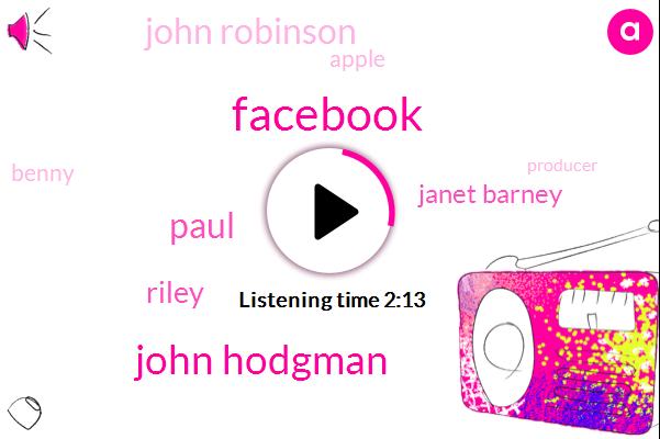 Facebook,John Hodgman,Paul,Riley,Janet Barney,John Robinson,Apple,Benny,Producer,Casey Peg