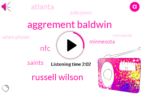 Aggrement Baldwin,Russell Wilson,NFC,Saints,Minnesota,Atlanta,Julio Jones,Adam Phelan,Minneapolis,Eagles,Panthers,Patriots,Falcons,Vikings,Ravens,Super Bowls