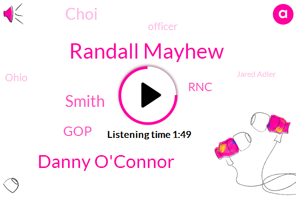 Randall Mayhew,Danny O'connor,Smith,GOP,RNC,Choi,Officer,Ohio,Jared Adler,Wtvn,Jack,Director