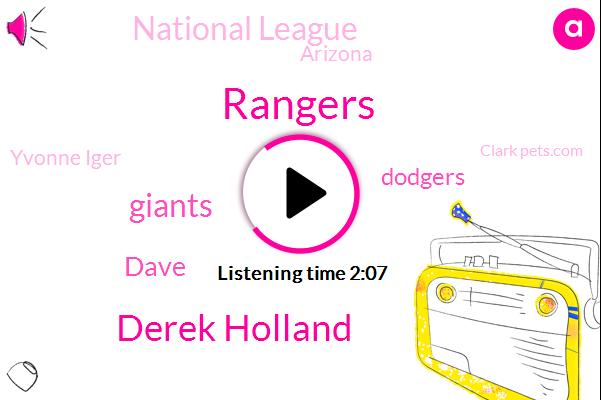 Rangers,Derek Holland,Dave,Giants,Dodgers,National League,Arizona,Yvonne Iger,Clark Pets.Com,Carmax America,Mexico,Texas,Thirty One Year