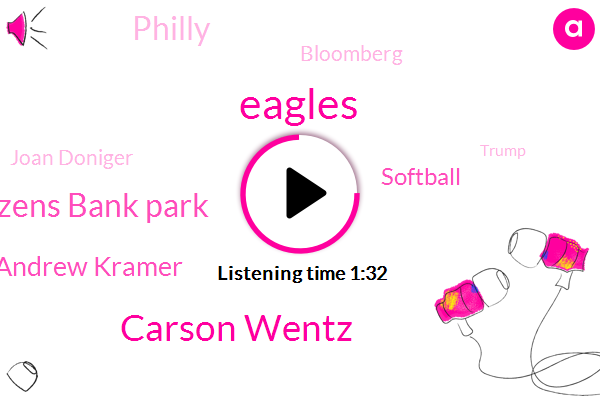 Carson Wentz,Eagles,Citizens Bank Park,Andrew Kramer,KYW,Softball,Philly,Bloomberg,Joan Doniger,Donald Trump,President Trump,Mississippi,Mexico