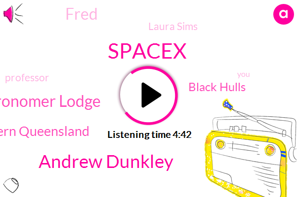 Spacex,Andrew Dunkley,Fred Watson Astronomer Lodge,University Of Southern Queensland,Black Hulls,Laura Sims,Fred,Professor