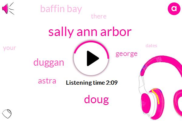 Sally Ann Arbor,Doug,Duggan,Astra,George,Baffin Bay