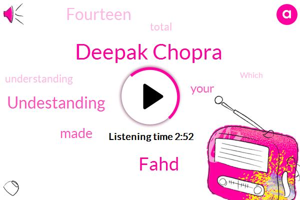 Deepak Chopra,Fahd,Undestanding