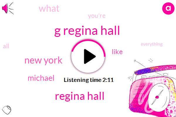 G Regina Hall,Regina Hall,New York,Michael