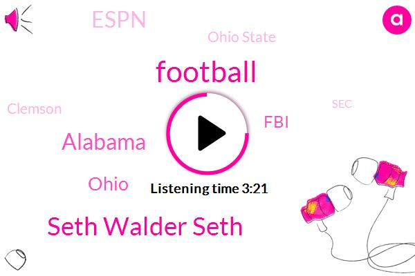 Seth Walder Seth,Football,Alabama,Ohio,FBI,Espn,Ohio State,Clemson,SEC,Ten Percent,Four Years