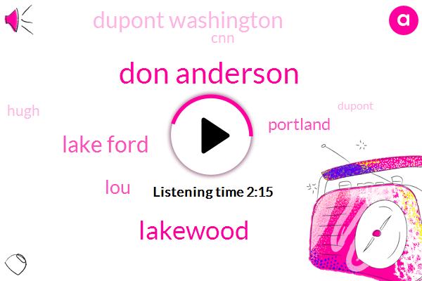 Don Anderson,Lakewood,Lake Ford,LOU,Portland,Dupont Washington,CNN,Hugh,Dupont,Interstate 5,Ntsb,Wolf Blitzer,Two Weeks