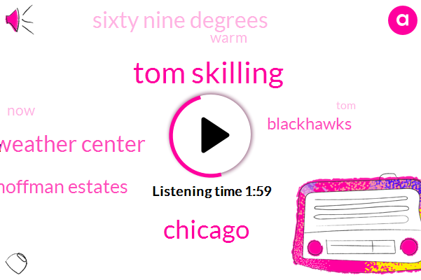 Tom Skilling,W Eugene Weather Center,Hoffman Estates,Chicago,WGN,Blackhawks,Sixty Nine Degrees