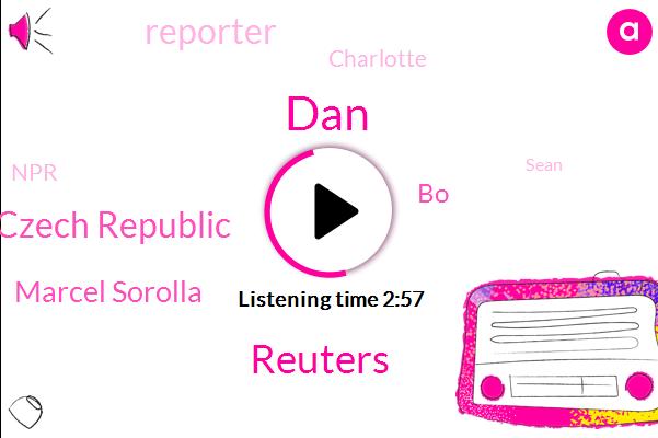 DAN,Reuters,Czech Republic,Marcel Sorolla,BO,Reporter,Charlotte,NPR,Sean