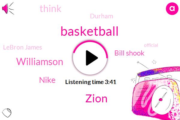 Basketball,Zion,Williamson,Nike,Bill Shook,Durham,Lebron James,Official,Duke,One Hand,Three Weeks