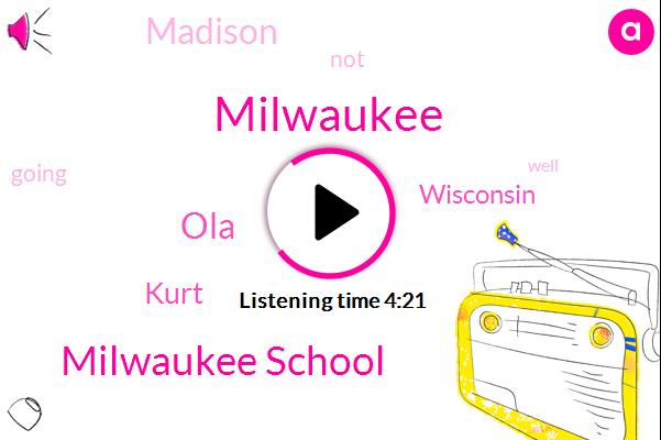Milwaukee,Milwaukee School,OLA,Kurt,Wisconsin,Madison