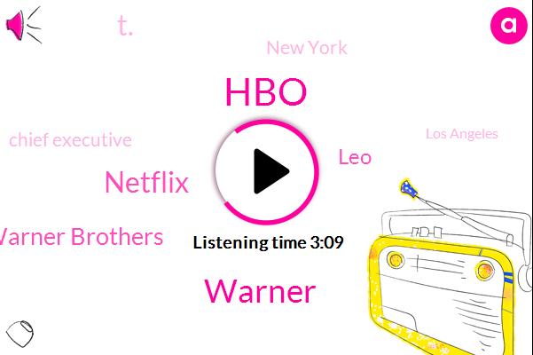 HBO,AT,Warner,Netflix,Warner Brothers,LEO,T.,New York,Chief Executive,Los Angeles,John Stinky,California,Eighty Five Billion Dollars,Eleven Billion Dollars,Eight Billion Dollars