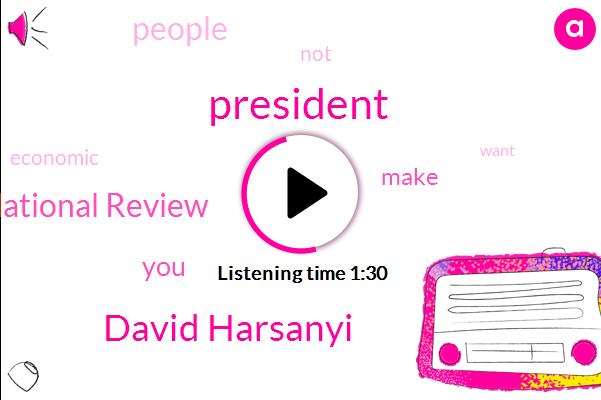 President Trump,David Harsanyi,National Review