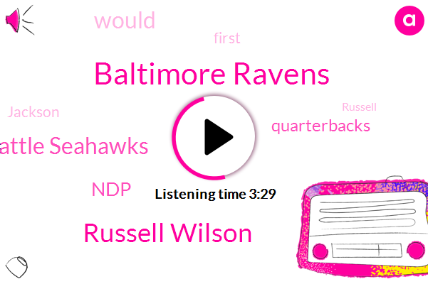 Baltimore Ravens,Russell Wilson,Seattle Seahawks,NDP