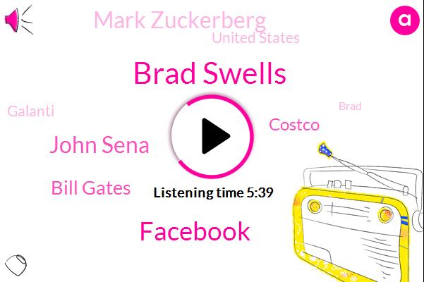 Brad Swells,Facebook,John Sena,Bill Gates,Costco,Mark Zuckerberg,United States,Galanti,Brad,Mackenzie Kelly,Fauci,Yesterday,Friday,Last March,Last May,June, 7Th,Todd,U. S.,Two Experts,End Of June