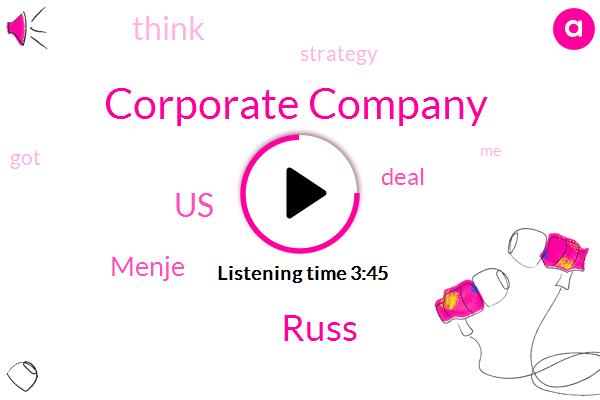 Corporate Company,Russ,United States,Menje
