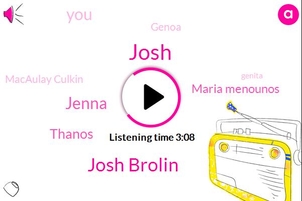 Josh Brolin,Josh,Jenna,Thanos,Maria Menounos,Genoa,Macaulay Culkin,Genita,Mccully