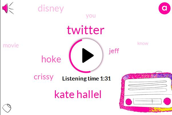 Twitter,Kate Hallel,Hoke,Crissy,Jeff,Disney