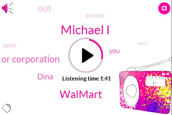 Michael I,Walmart,Ceo Or Corporation,Dina