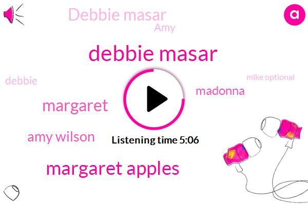 Debbie Masar,Margaret Apples,Amy Wilson,Margaret,Madonna,AMY,Debbie,Mike Optional,Pinterest,Fred Willard,Instagram,Amanda,Mike,New York,Jude,Archie