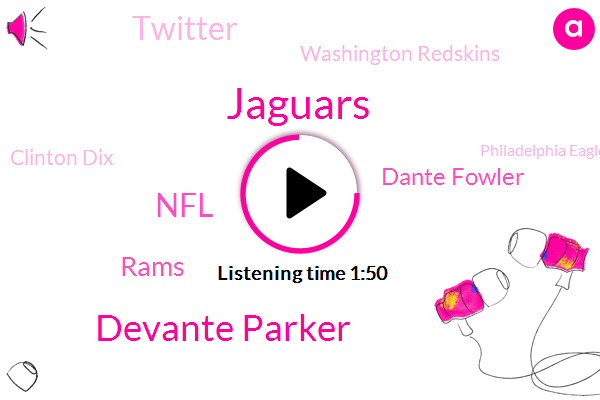 Jaguars,Devante Parker,Rams,NFL,Dante Fowler,Twitter,Washington Redskins,Clinton Dix,Philadelphia Eagles,Tate,Houston,Thomas,Five Dollar