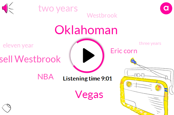Oklahoman,Vegas,Russell Westbrook,Eric Corn,NBA,Two Years,Eleven Year,Three Years