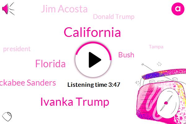 California,Ivanka Trump,Florida,Sarah Huckabee Sanders,Bush,Jim Acosta,Donald Trump,President Trump,Tampa,Susan,Irma,C. N. N.