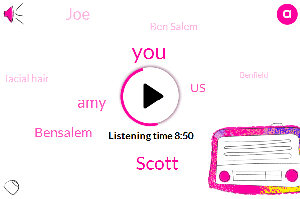 Scott,AMY,Bensalem,United States,JOE,Ben Salem,Facial Hair,Benfield,Starbucks,Specter,Amazon