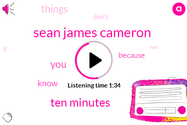 Sean James Cameron,Ten Minutes