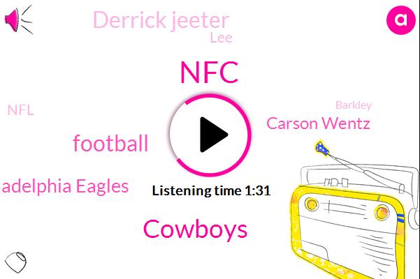 NFC,Cowboys,Football,Philadelphia Eagles,Carson Wentz,Derrick Jeeter,LEE,NFL,Barkley,Beckham,New York,Aaron,Boston