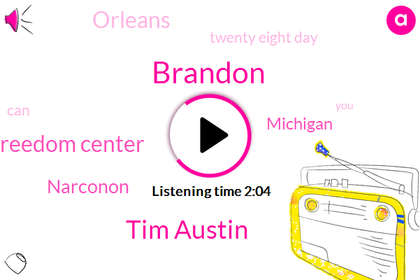 Brandon,Tim Austin,Narconon Freedom Center,Narconon,Michigan,Orleans,Twenty Eight Day