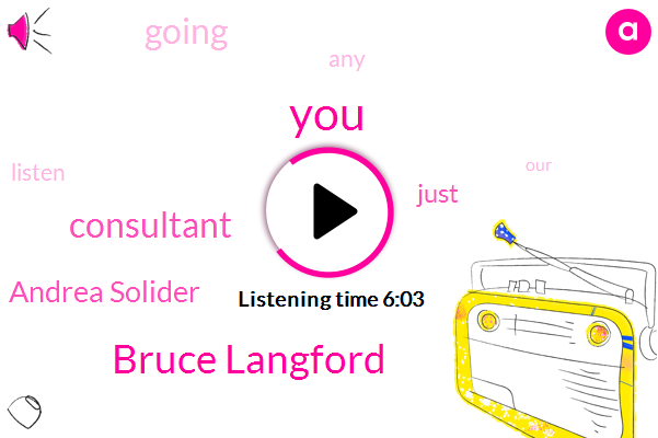 Bruce Langford,Consultant,Andrea Solider