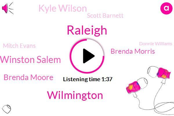 Raleigh,Wilmington,Winston Salem,Brenda Moore,Brenda Morris,Kyle Wilson,Scott Barnett,Mitch Evans,Donnie Williams,Hockey Hall Of Fame,Jd Servicenow,Fayetteville