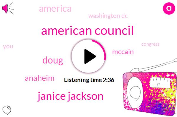 American Council,Janice Jackson,Doug,Anaheim,Mccain,Washington Dc,America,Congress,Obamacare,Flynn,Alba