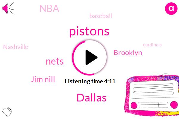 Pistons,Dallas,Nets,Jim Nill,Brooklyn,Baseball,NBA,Nashville,Cardinals,Diamondbacks,Pittsburgh,Sixers,Yankees,Cleveland,Blue Jays,Royals,Mets,NHL,General Manager