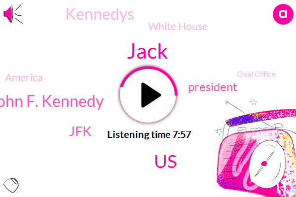 Jack,United States,John F. Kennedy,JFK,President Trump,Kennedys,White House,America,Oval Office,FDR,Colitis,Mount Rushmore,FBI,Cuba,CIA,Jackie,Press Secretary,Playboy Mansion,Morphine