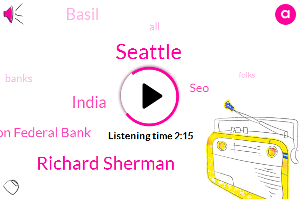 Seattle,Richard Sherman,India,Washington Federal Bank,SEO,Basil,JIM