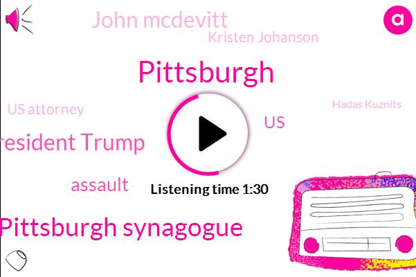 Pittsburgh,Pittsburgh Synagogue,President Trump,Assault,United States,John Mcdevitt,Kristen Johanson,Us Attorney,Hadas Kuznits,Kim Glovas,Robert Bowers,Pittsburg Temple,Scott Brady,Tom Foty,White House,CBS
