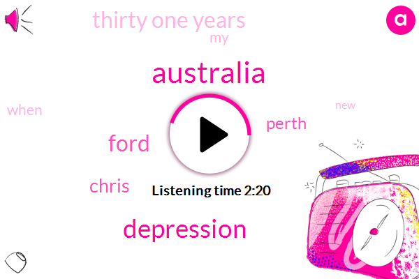 Australia,Depression,Ford,Chris,Perth,Thirty One Years