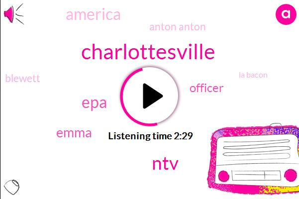NTV,Charlottesville,EPA,Emma,Officer,America,Anton Anton,Blewett,La Bacon,Volvo,Twelve Months