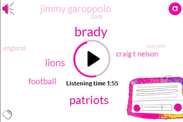 Brady,Patriots,Lions,Football,Craig T Nelson,Jimmy Garoppolo,England,TOM,New York,Minnesota,Ninety Four Days