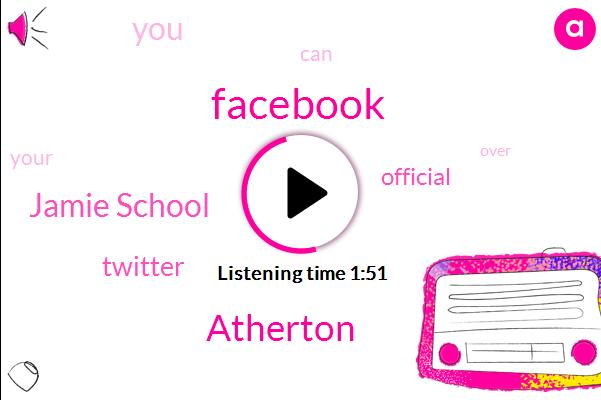 Facebook,Atherton,Jamie School,Twitter,Official