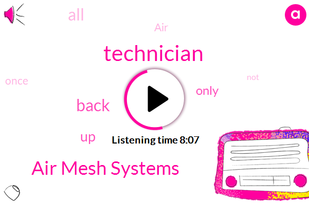 Technician,Air Mesh Systems