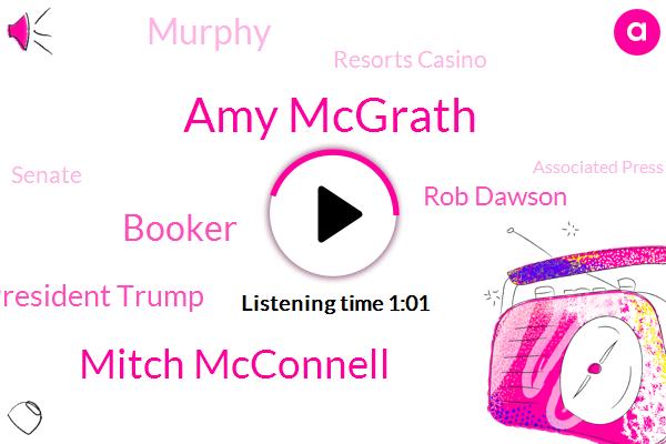 Amy Mcgrath,Mitch Mcconnell,Booker,Resorts Casino,President Trump,New Jersey,Rob Dawson,Senate,Associated Press,Murphy,New York,Panda
